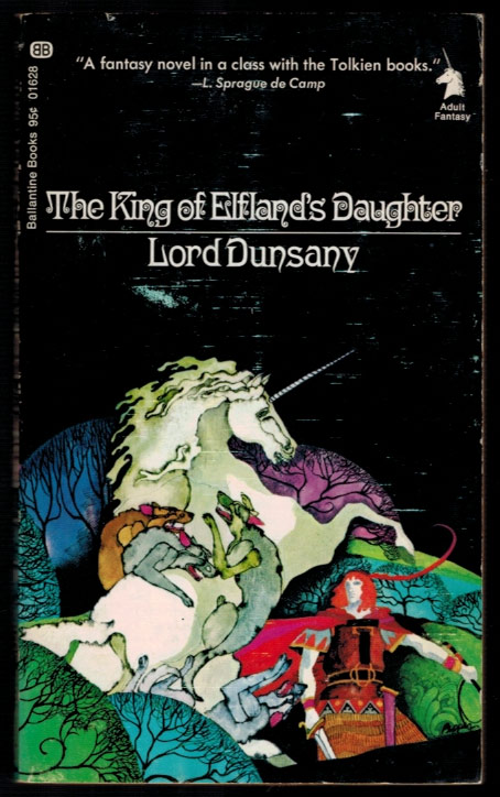 THE KING OF ELFLAND`S DAUGHTER. Lord DUNSANY.