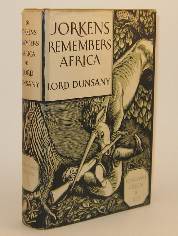 JORKENS REMEMBERS AFRICA. Lord DUNSANY.