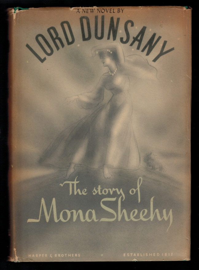 THE STORY OF MONA SHEEHY. Lord DUNSANY.