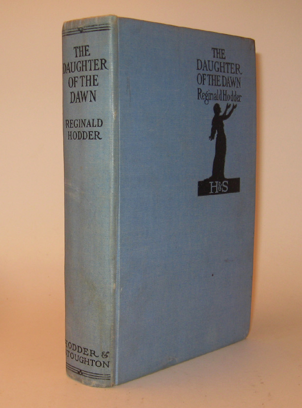 THE DAUGHTER OF THE DAWN. A Realistic Story of Maori Magic. Illustrated by Harold Piffard. William Reginald HODDER.