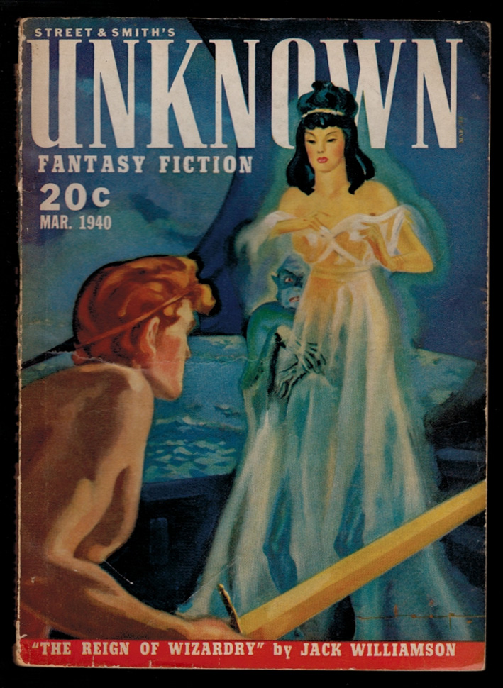 UNKNOWN magazine [a.k.a. UNKNOWN WORLDS], Vol 3, No 1, March, 1940 issue. Contains THE REIGN OF WIZARDRY by Jack Williamson [Part One of Three]. Vol 3 PULP MAGAZINES UNKNOWN magazine, 1940 issue, March, No 1, a k. a. UNKNOWN WORLDS.