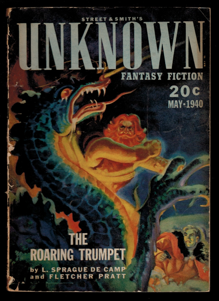 UNKNOWN magazine [a.k.a. UNKNOWN WORLDS], Vol 3, No 3, May, 1940 issue. Contains THE ROARING TRUMPET by L. Sprague de Camp & Fletcher Pratt. Vol 3 PULP MAGAZINES UNKNOWN magazine, 1940 issue, May, No 3, a k. a. UNKNOWN WORLDS.