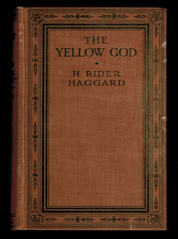 THE YELLOW GOD. An Idol of Africa. H. Rider HAGGARD.