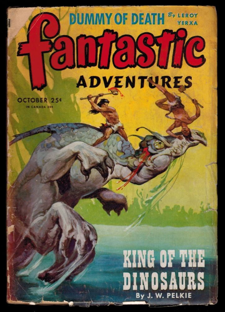 FANTASTIC ADVENTURES Magazine, Vol 7, No 4, October, 1945 issue. Vol 7 FANTASTIC ADVENTURES Magazine, 1945 issue, October, No 4.