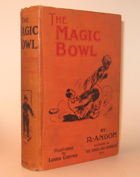 THE MAGIC BOWL AND THE BLUE-STONE RING. Oriental Tales with Occi (Or Acci)dental Fittings. R. ANDOM, Alfred W. Barrett.