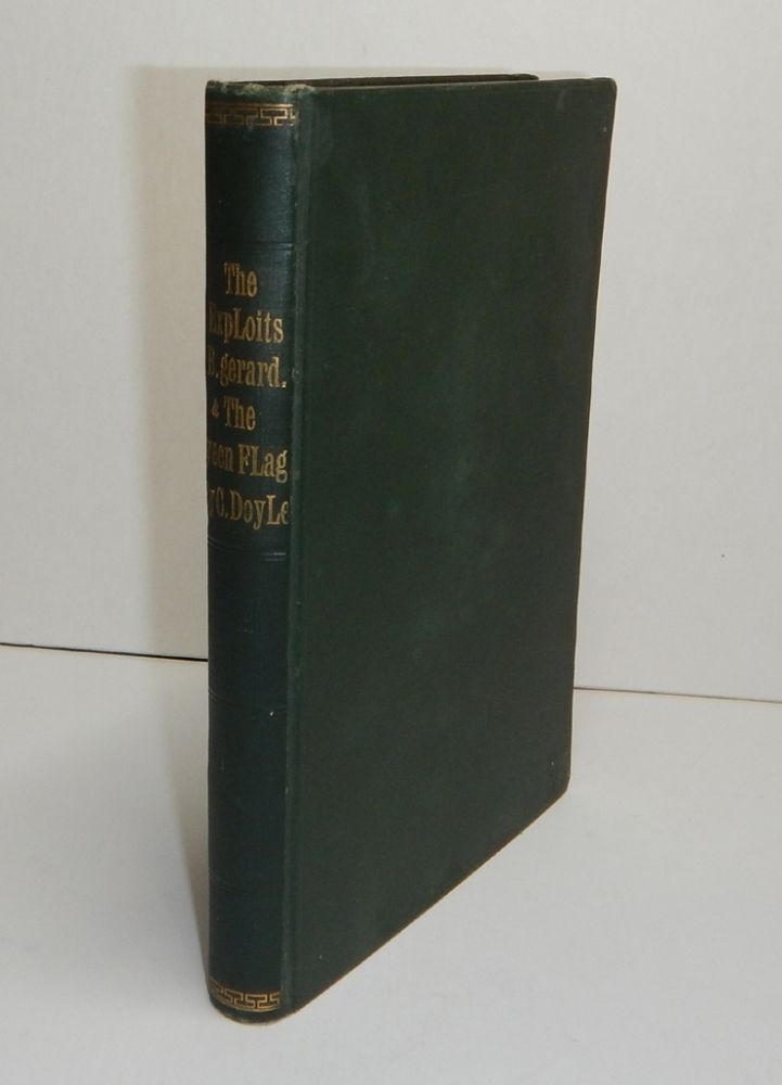 THE EXPLOITS OF BRIGADIER GERARD [bound with] THE GREEN FLAG And Other Stories of War and Sport. Illustrated by A.S. Hatrick. Arthur Conan DOYLE.