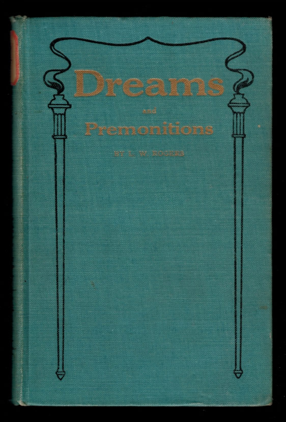 DREAMS AND PREMONITIONS. L. W. ROGERS.