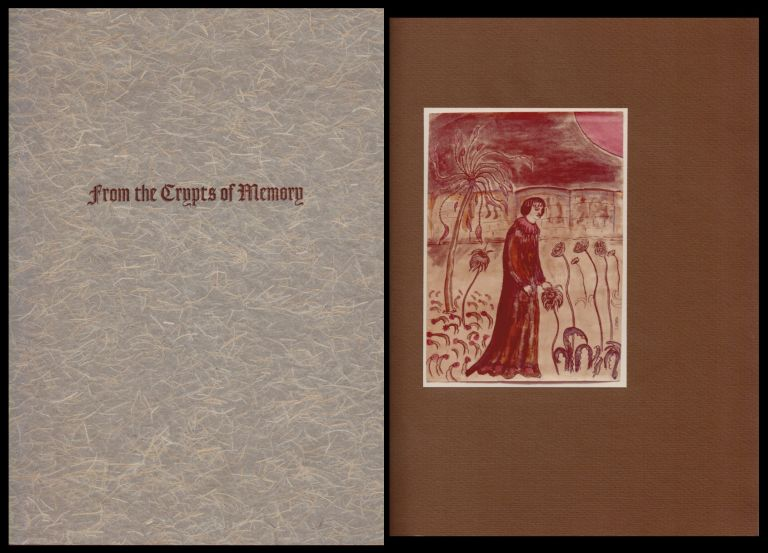 FROM THE CRYPTS OF MEMORY. A Poem in Prose. Illustrated by the Author. Clark Ashton SMITH.
