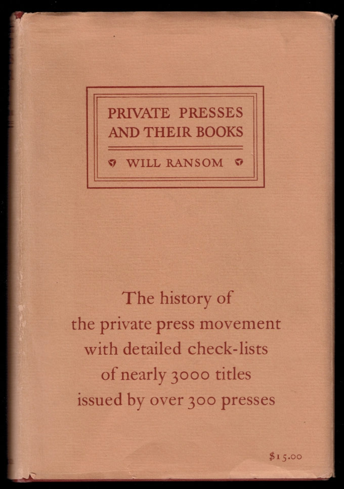 PRIVATE PRESSES AND THEIR BOOKS. Will RANSOM.