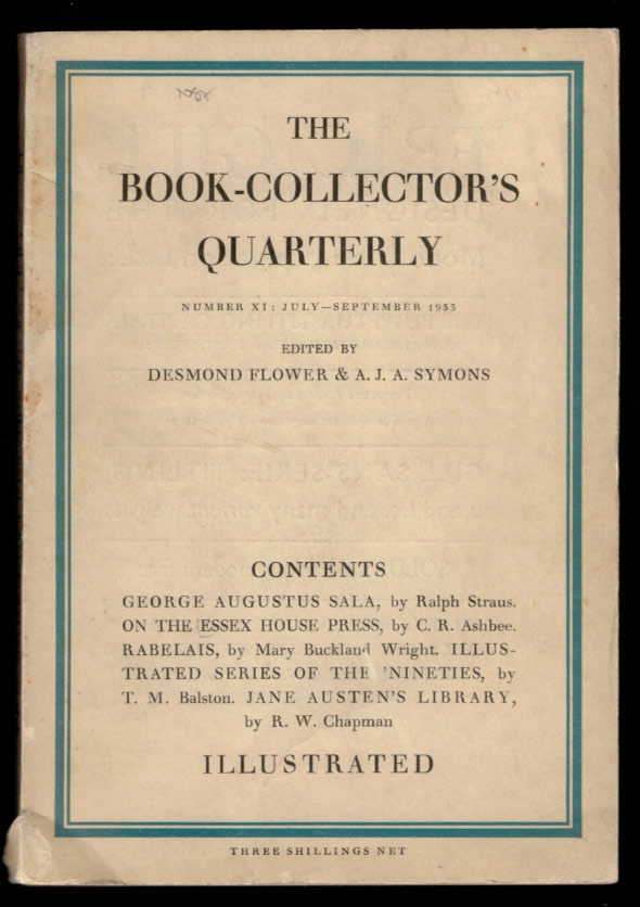 THE BOOK-COLLECTOR'S QUARTERLY. No XI, July, 1933. Desmond FLOWER, A J. A. Symons.