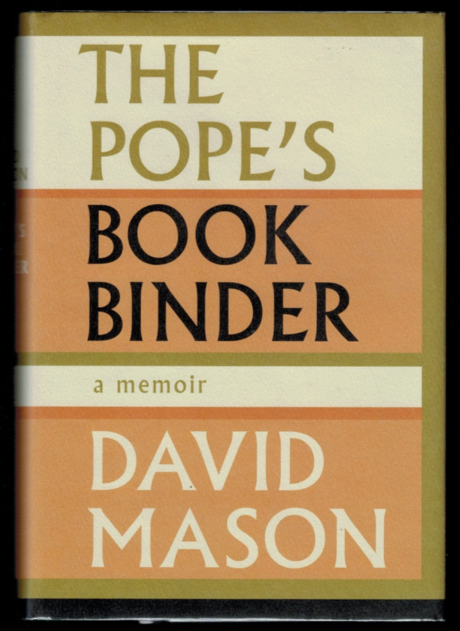 THE POPE'S BOOKBINDER. A Memoir. David BOOKSELLERS MEMOIRS. MASON.