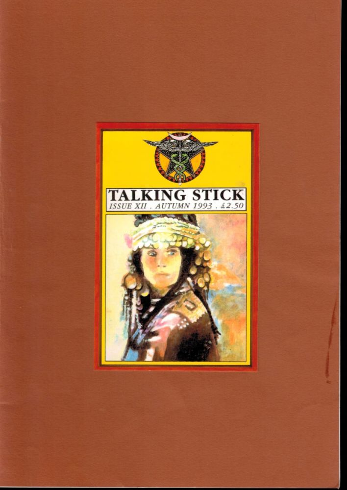 TALKING STICK. Issue XII - Autumn 1993. Talking Stick Journal. Issue XII - Autumn 1993.