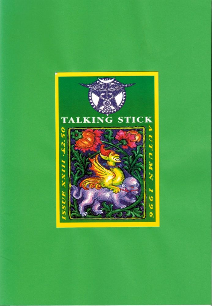 TALKING STICK. Issue XXIII, Autumn 1996. Autumn 1996 Talking Stick Journal. Issue XXIII.