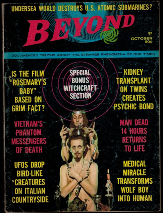 I LIVE WITH A WITCH [in] BEYOND Magazine, Vol. 1, No. 2, October, 1968 issue. Raymond BUCKLAND.