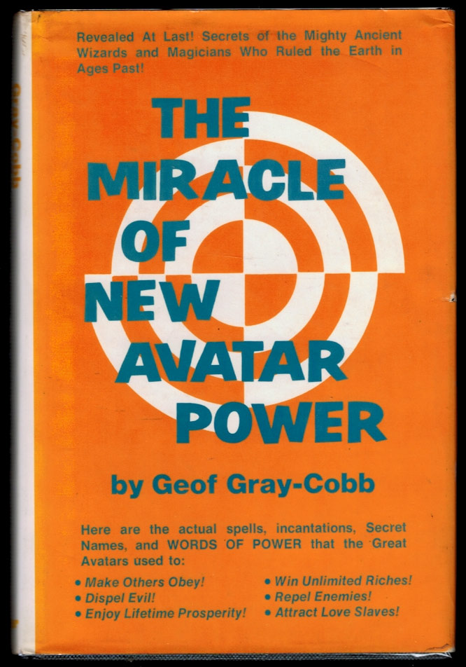 THE MIRACLE OF NEW AVATAR POWER. Geof GRAY-COBB.