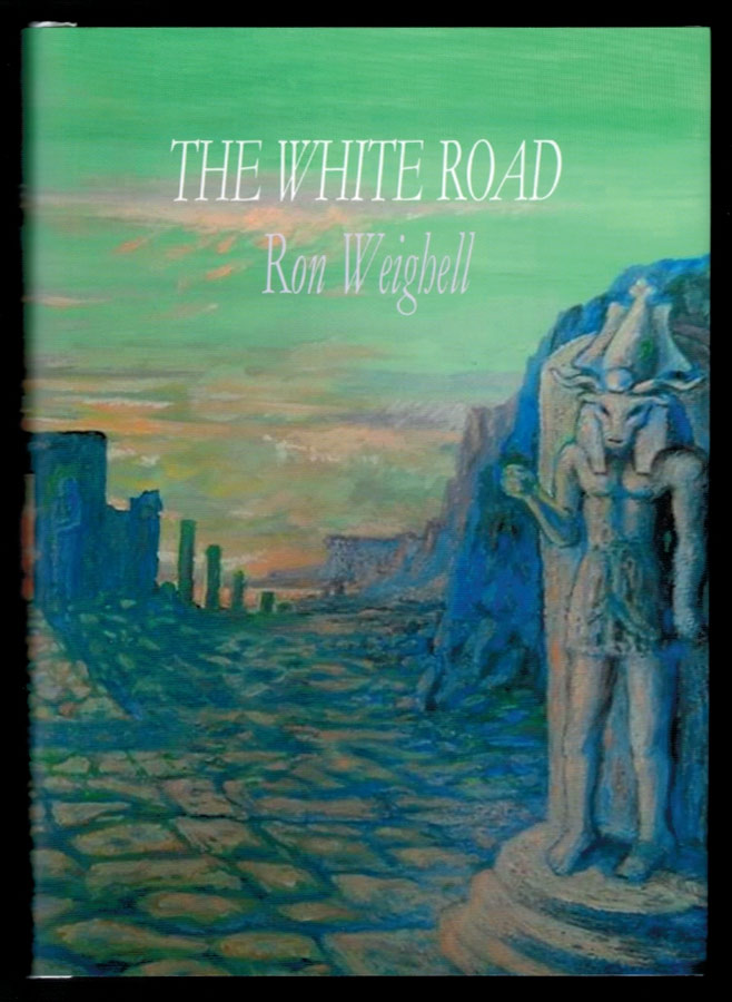 THE WHITE ROAD. Ron WEIGHELL.