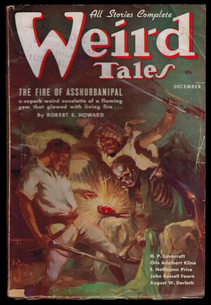 THE FIRE OF ASSHURBANIPAL by Robert E. Howard [along with] THE HAUNTER OF THE DARK by H.P. Lovecraft [in] WEIRD TALES magazine, Vol 28, No 5., December, 1936 issue. Robert E. HOWARD, H. P. LOVECRAFT.