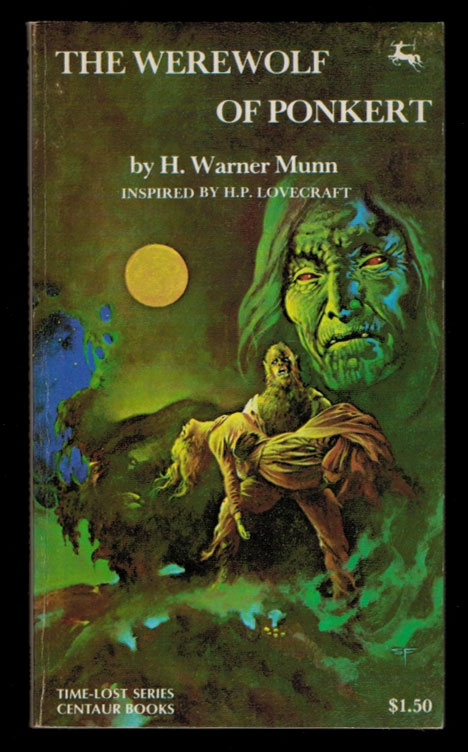 THE WEREWOLF OF PONKERT. Inscribed by the Author. H. P. [Howard Phillips LOVECRAFT, H. Warner MUNN.