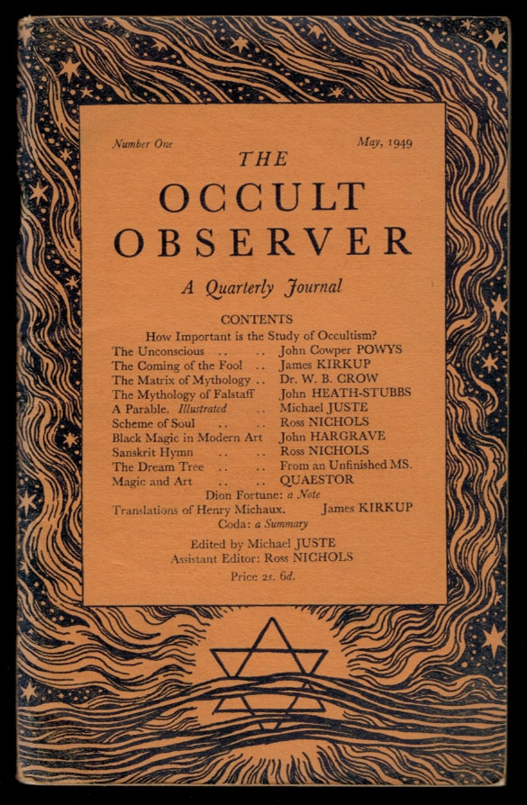THE OCCULT OBSERVER  A Quarterly Journal  Numbers One to Six, A Complete  Set by Michael JUSTE, Ross NICHOLS, pseudonym for Michael Houghton on