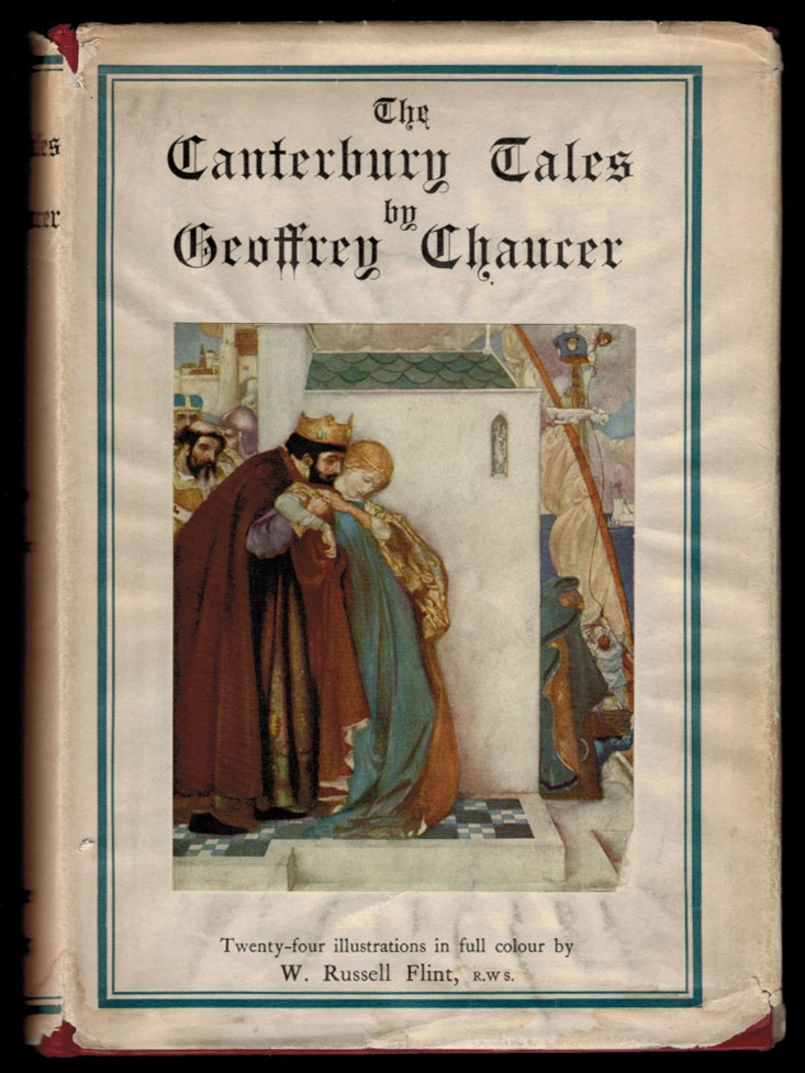 THE CANTERBURY TALES OF GEOFFREY CHAUCER. Illustrated After Drawings by W. Russell Flint. W. Russell FLINT, Geoffrey CHAUCER.