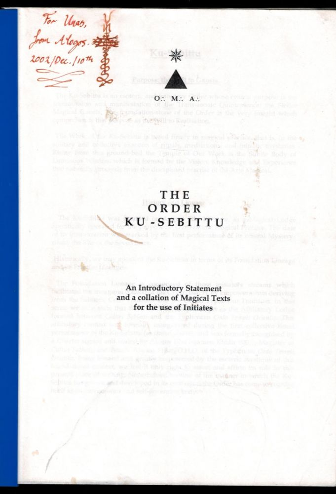 THE ORDER KU-SEBITTU. An Introductory Statement and a Collation of Magical Texts for the Use of Initiates. Andrew D. CHUMBLEY.