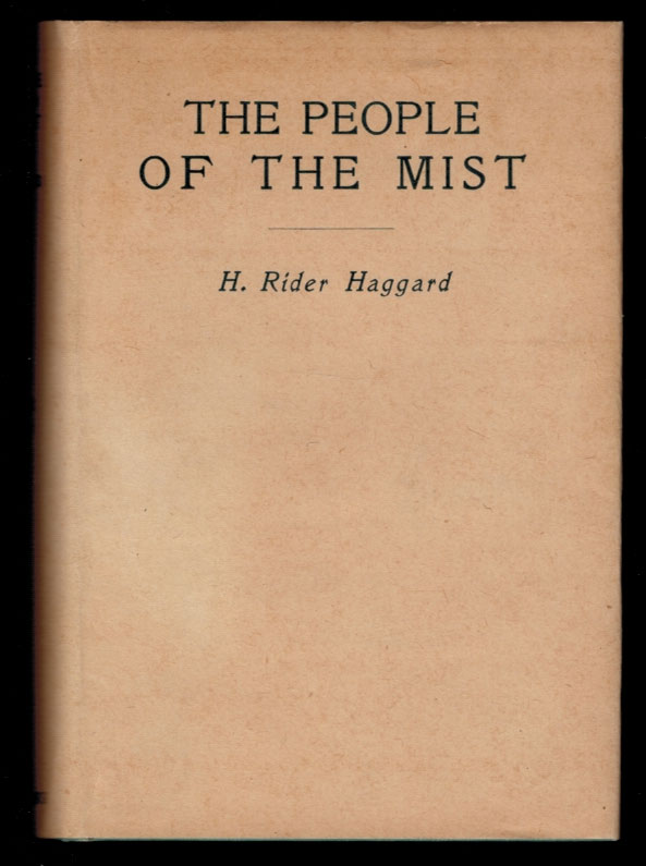 THE PEOPLE OF THE MIST. H. Rider HAGGARD.