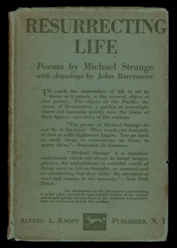 RESURRECTING LIFE. With Drawings by John Barrymore. Michael STRANGE, Blanche Marie Louise Oelrichs.