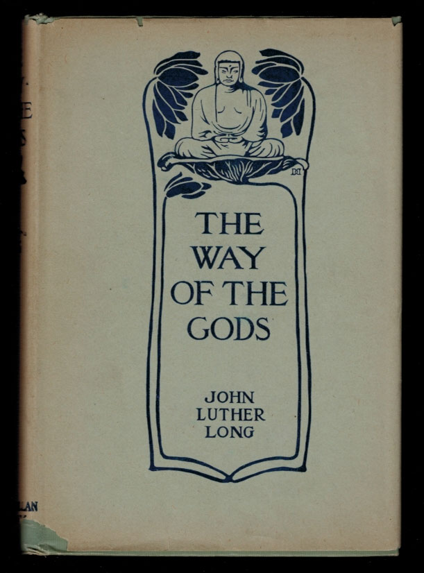 THE WAY OF THE GODS. John Luther LONG.