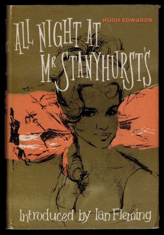 ALL NIGHT AT MR. STANYHURST'S.; Translated by R.A. Downie. Ian EDWARDS FLEMING, Hugh.