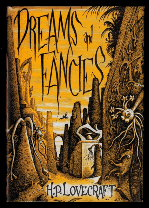 DREAMS AND FANCIES. H. P. LOVECRAFT, Howard Phillips.