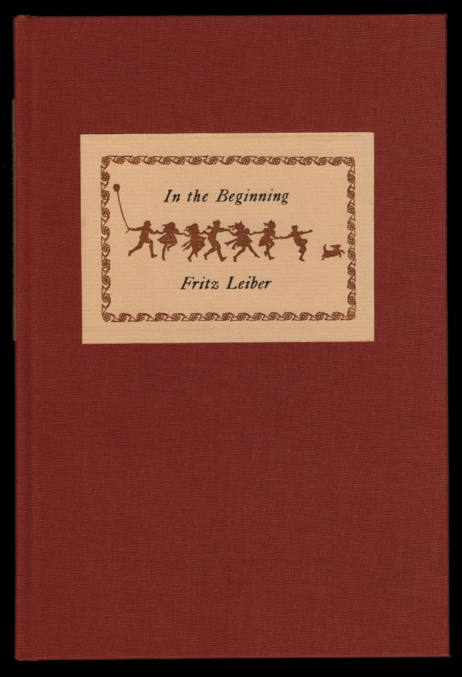 IN THE BEGINNING.; Illustrated by Alicia Austin. Fritz LEIBER.