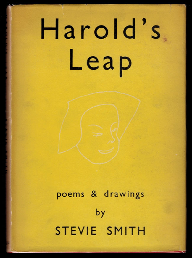 HAROLD'S LEAP. Illustrated by the Author. Stevie SMITH.