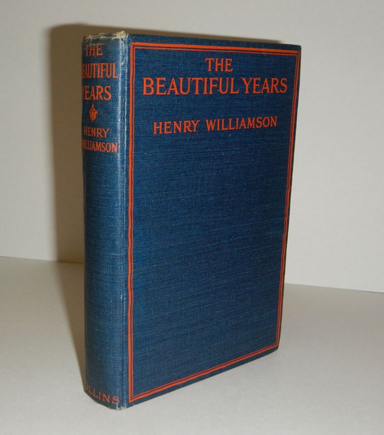 THE BEAUTIFUL YEARS. A Tale of Childhood. Henry WILLIAMSON.