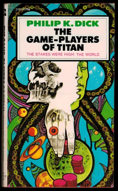 THE GAME-PLAYERS OF TITAN. Philip K. DICK.