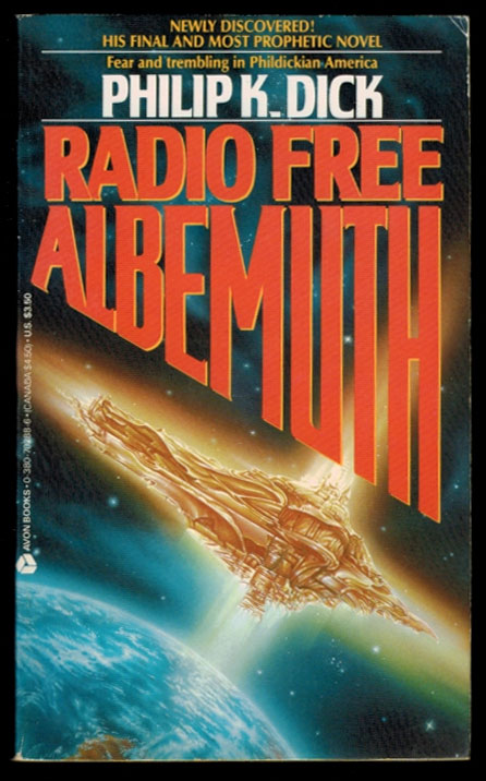 RADIO FREE ALBEMUTH. Philip K. DICK.