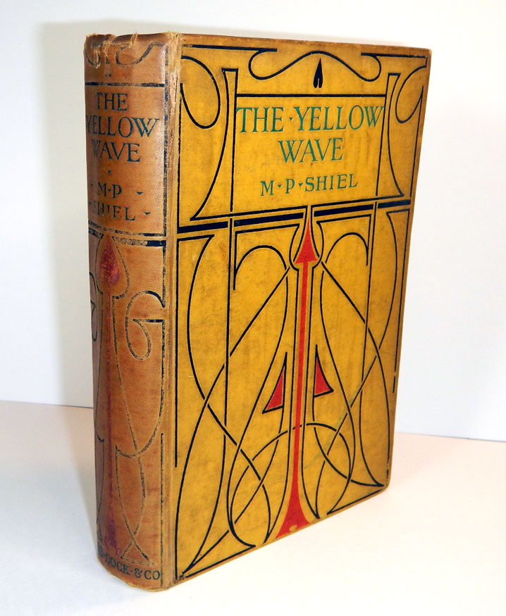 THE YELLOW WAVE. Illustrations by Henry Austin. Inscribed. M. P. SHIEL, Matthew Phipps.