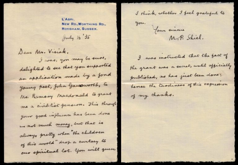 "AUTOGRAPH LETTER SIGNED [ALS] to E.H. Visiak, two pages on small folded octavo sheet with ""L'Abri"" return address, dated July 16, 1935, signed ""M. P. Shiel."" M. P. . VISIAK SHIEL, E. H., Matthew Phipps."