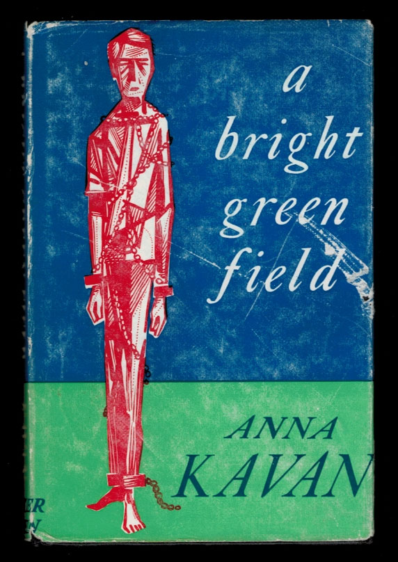A BRIGHT GREEN FIELD And Other Stories. Anna KAVAN.