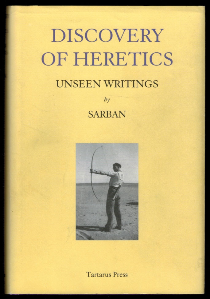 DISCOVERY OF HERETICS. Unseen Writings by Sarban [along with] TIME, A FALCONER. A Study of Sarban by Mark Valentine. Two Volumes, Slipcased. Mark SARBAN . VALENTINE, John William Wall.