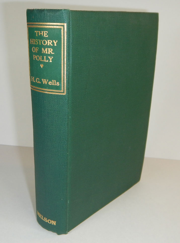 THE HISTORY OF MR. POLLY. H. G. WELLS, Herbert George.