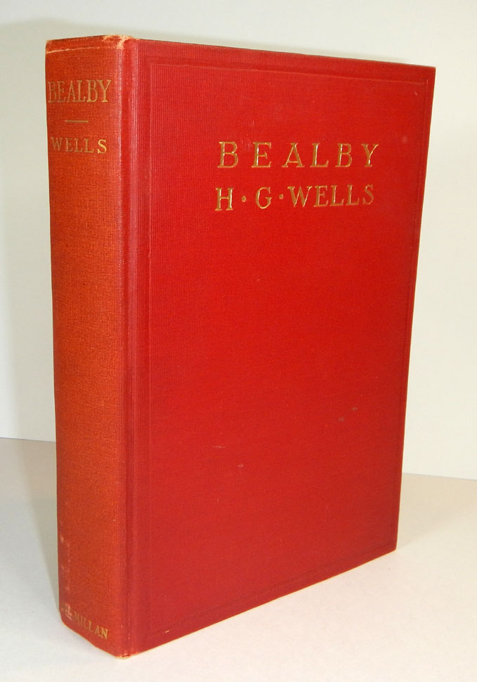 BEALBY. A Holiday. H. G. WELLS, Herbert George.