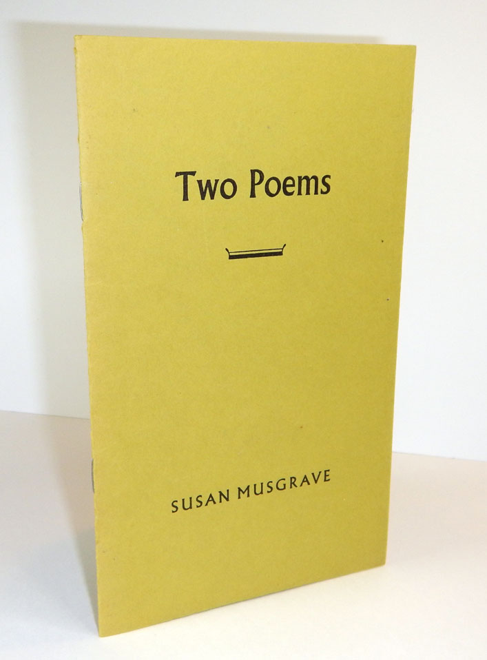 TWO POEMS. Susan MUSGRAVE.