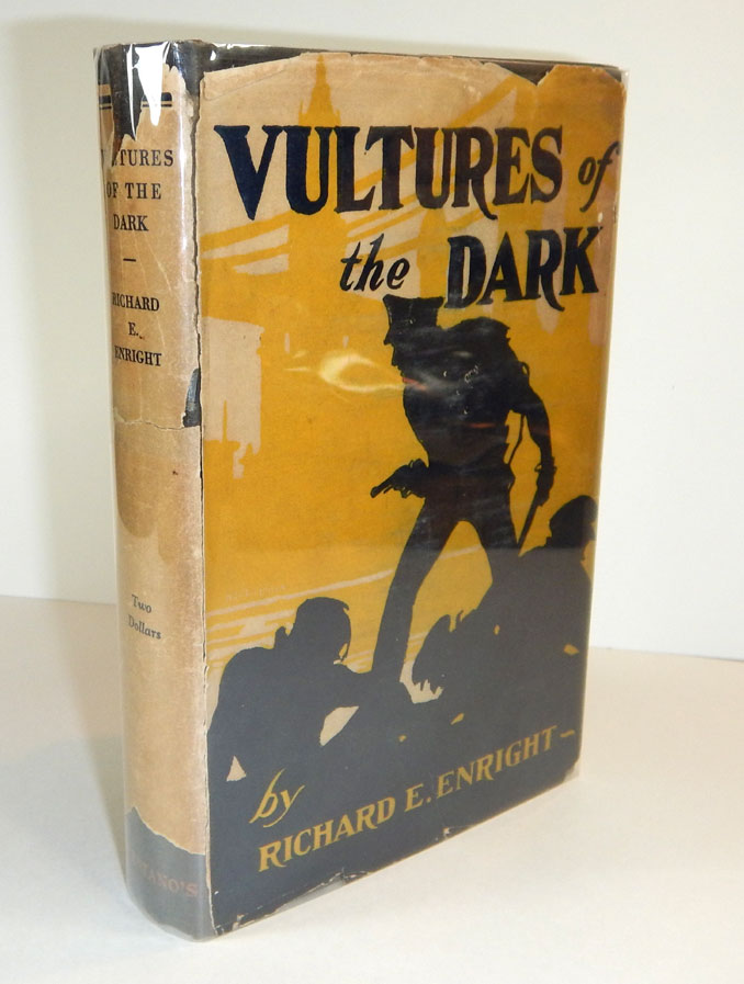VULTURES OF THE DARK. First Edition in DJ. Richard E. ENRIGHT.