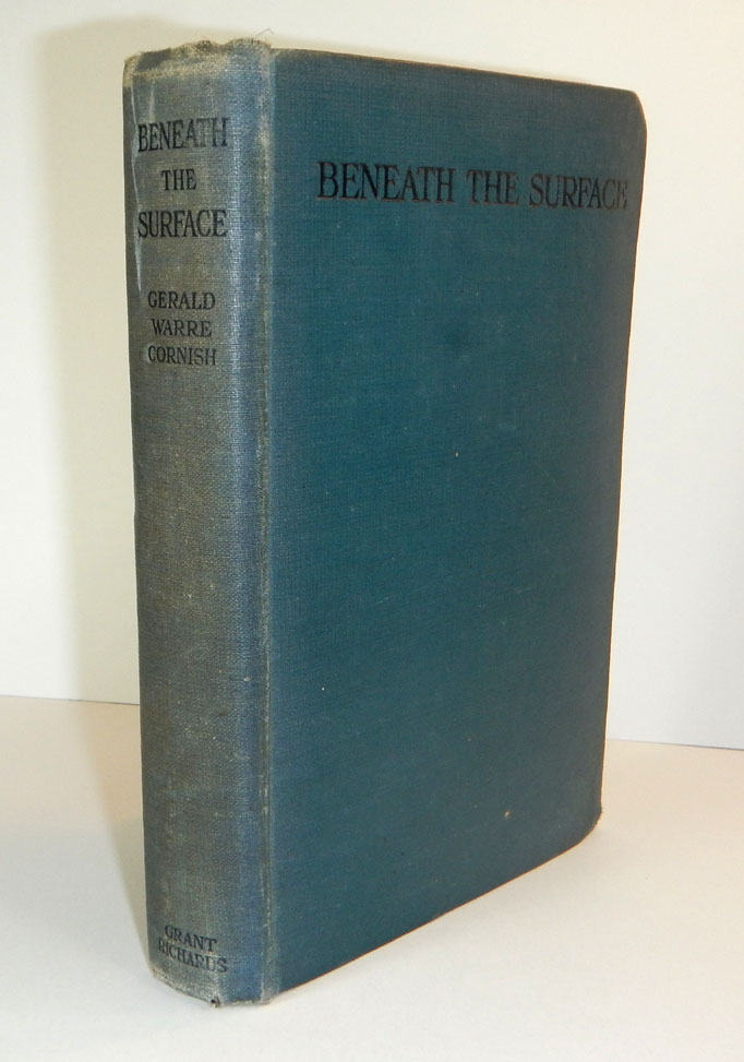 BENEATH THE SURFACE And Other Stories. With a Portrait of the Author and an Introduction by Desmond MacCarthy. Gerald Warre CORNISH.