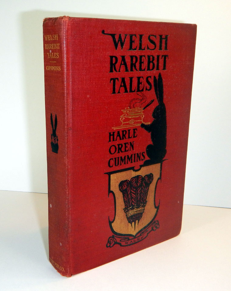 WELSH RAREBIT TALES. Illustrated by R. Emmett Owen. Cover and Decorations by BIRD. Harle Oren CUMMINS.