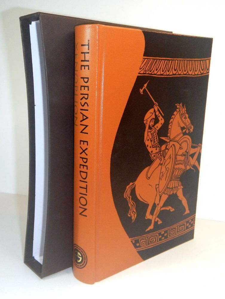 THE PERSIAN EXPEDITION. Translation by Rex Warner. Introduction by George Cawkwell. Preface by Theodore K. Rabb. Illustrations by Bob Venables. XENOPHON.