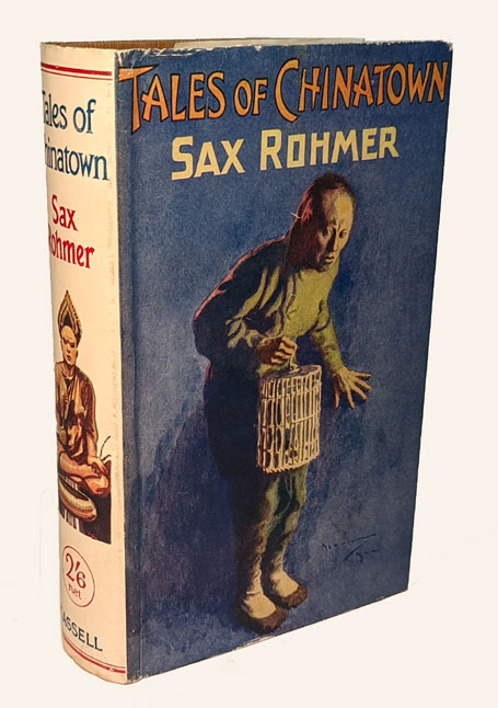 TALES OF CHINATOWN. Sax ROHMER.