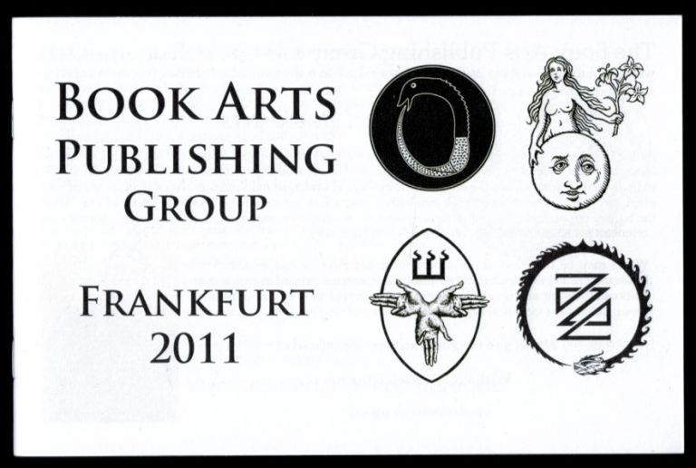BOOKS ARTS PUBLISHING GROUP PROMOTIONAL BOOKLET. [Xoanon, Three Hands Press, Ouroboros Press Interest]. EPHEMERA, BOOK ARTS PUBLISHING GROUP.
