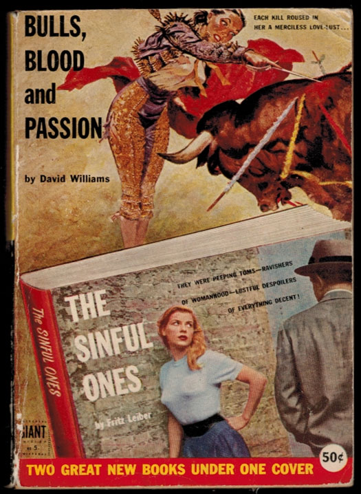 BULLS, BLOOD AND PASSION by David Williams [along with] THE SINFUL ONES by Fritz Leiber. Fritz LEIBER, David WILLIAMS.