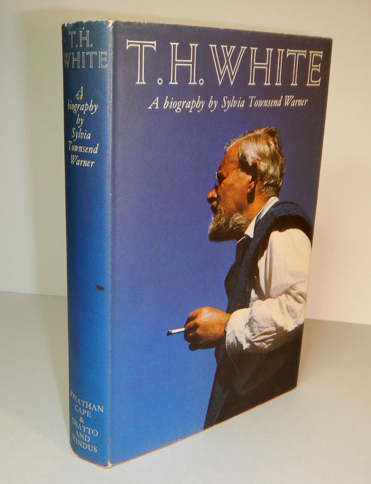 T.H. WHITE: A BIOGRAPHY, by Sylvia Townsend Warner. T. H. WARNER WHITE, Sylvia Townsend.
